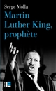 MARTIN LUTHER KING, PROPHETE